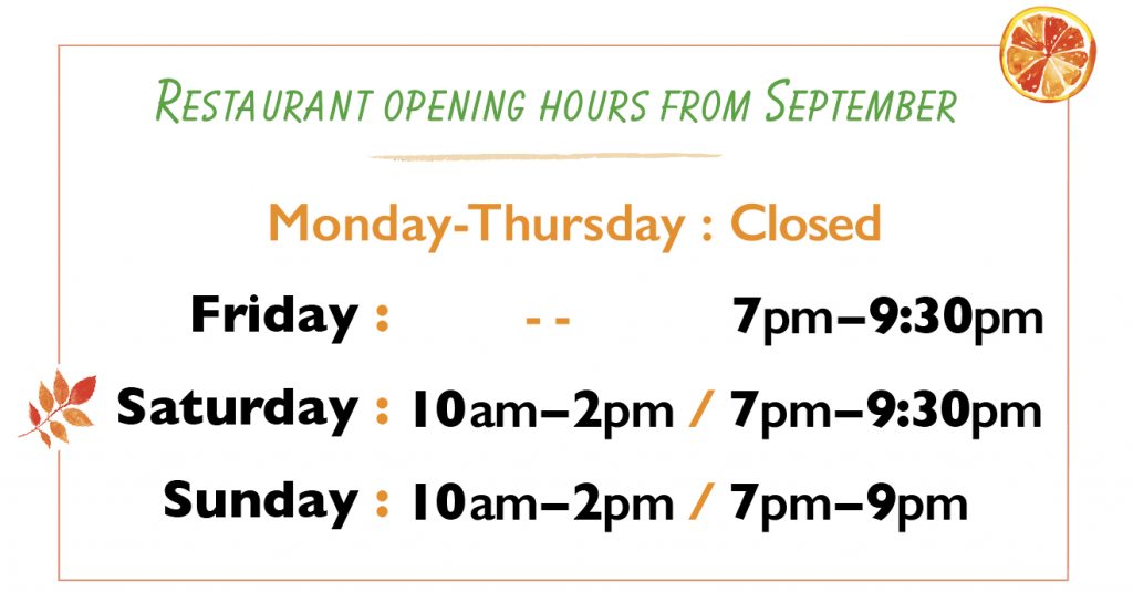 now open from Friday to Sunday (autumn)